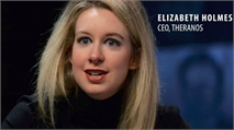 Theranos Founder Elizabeth Holmes and Former COO Sunny Balwani Charged with Wire Fraud