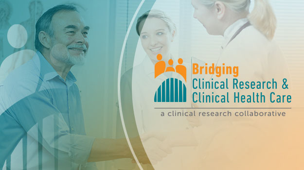 Bridging Clinical Research & Clinical Health Care