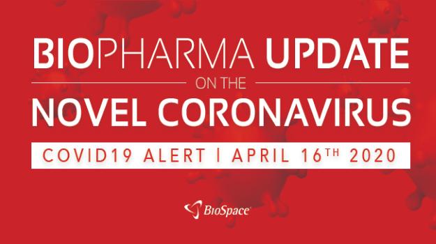 Biopharma Update on the Novel Coronavirus: April 16